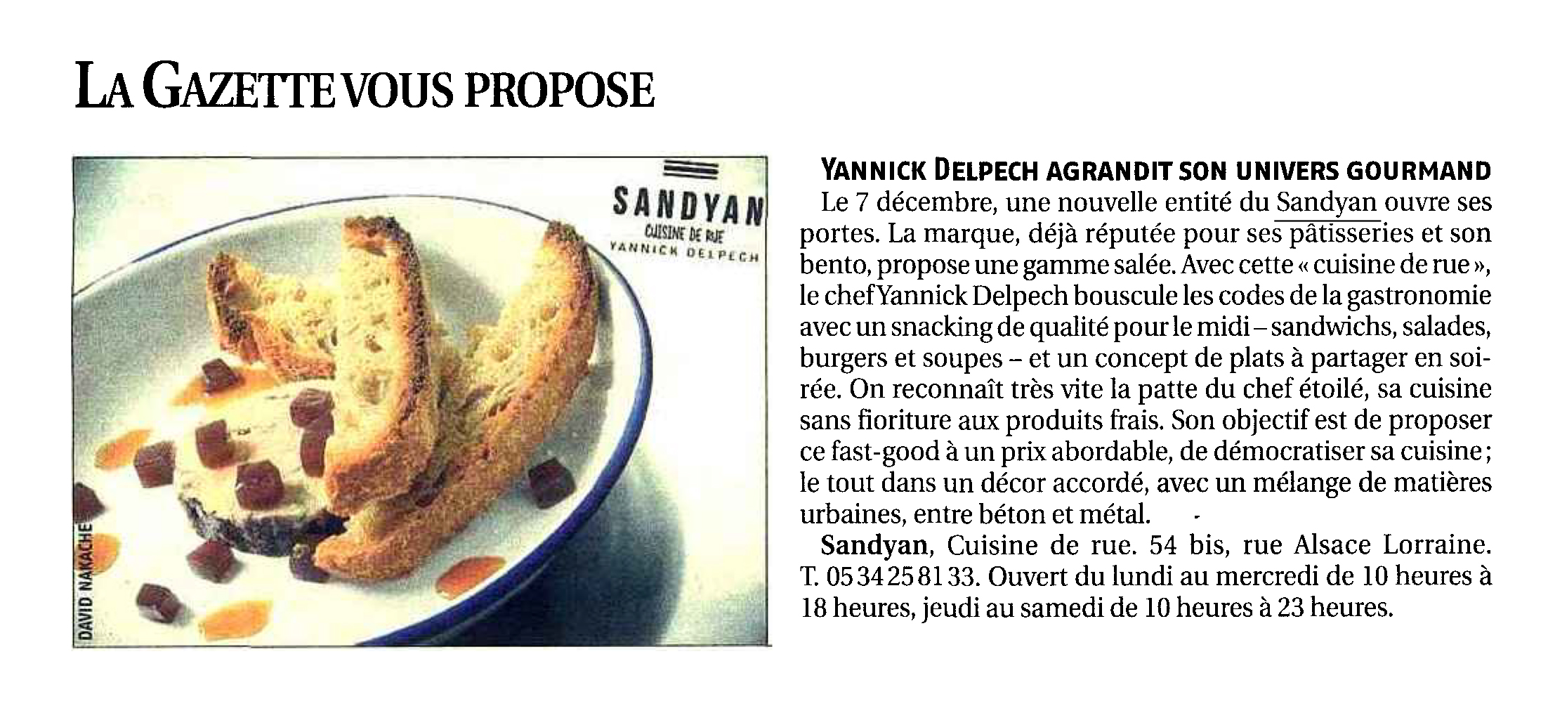 Yannick Delpech agrandit son univers gourmand – La Gazette du Midi 07-12-2015